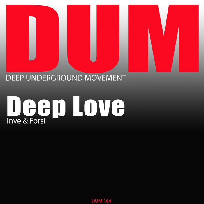 INVE & FORSI - Deep Love