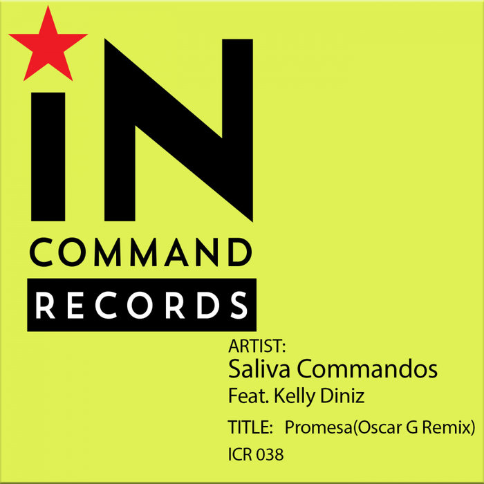 SALIVA COMMANDOS feat KELLY DINIZ - Promesa