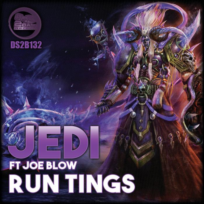 JEDI feat JOE BLOW - Run Tings