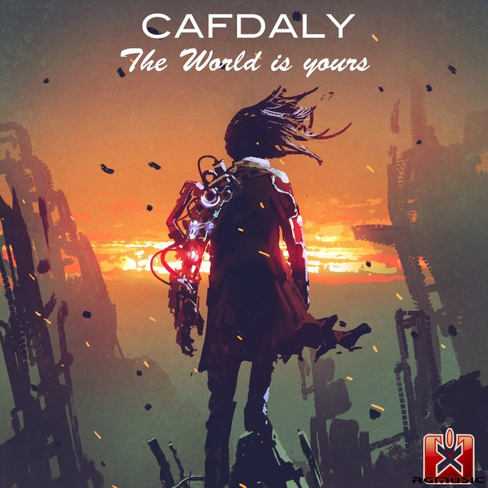 CAFDALY - The World Is Yours