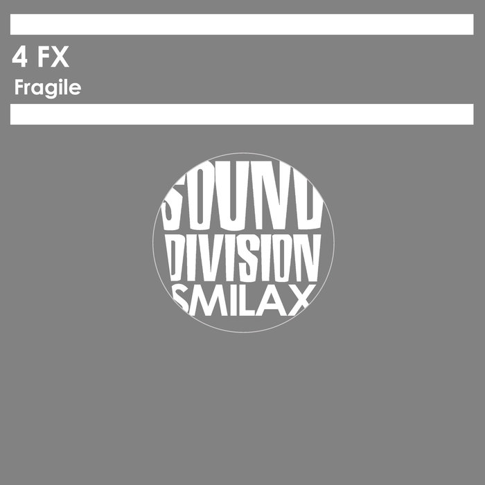 4 FX - Fragile