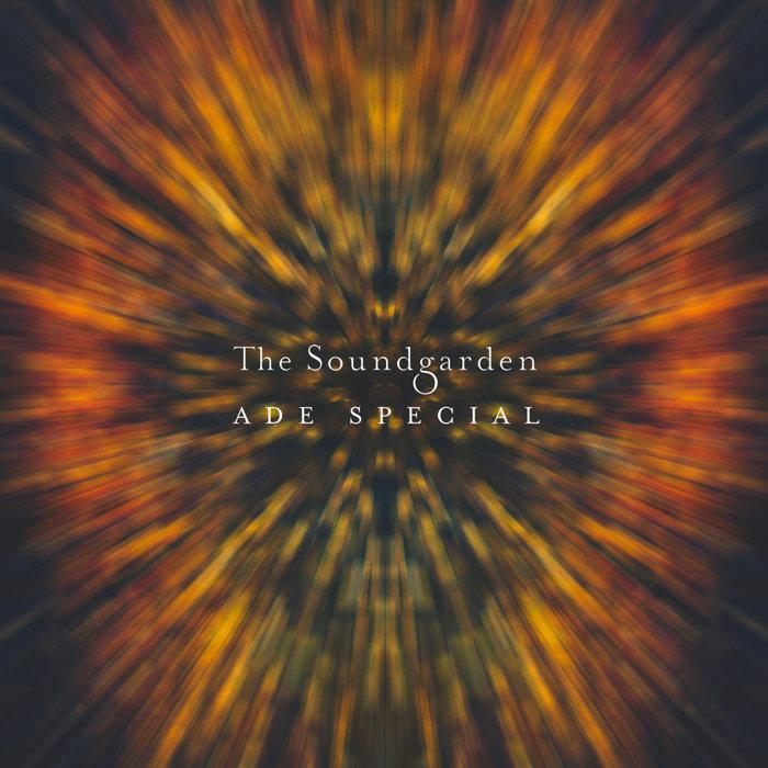 VARIOUS - The Soundgarden - ADE Special