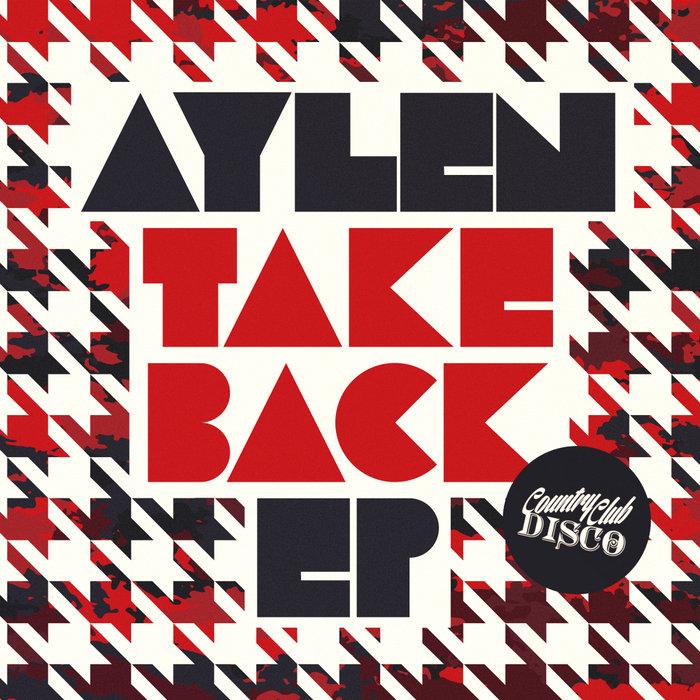 AYLEN - Take Back