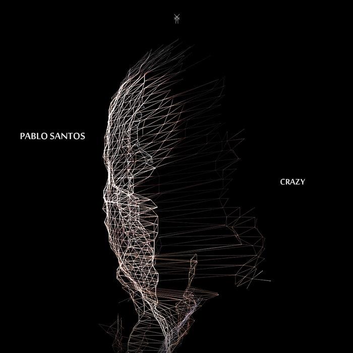 PABLO SANTOS - Crazy