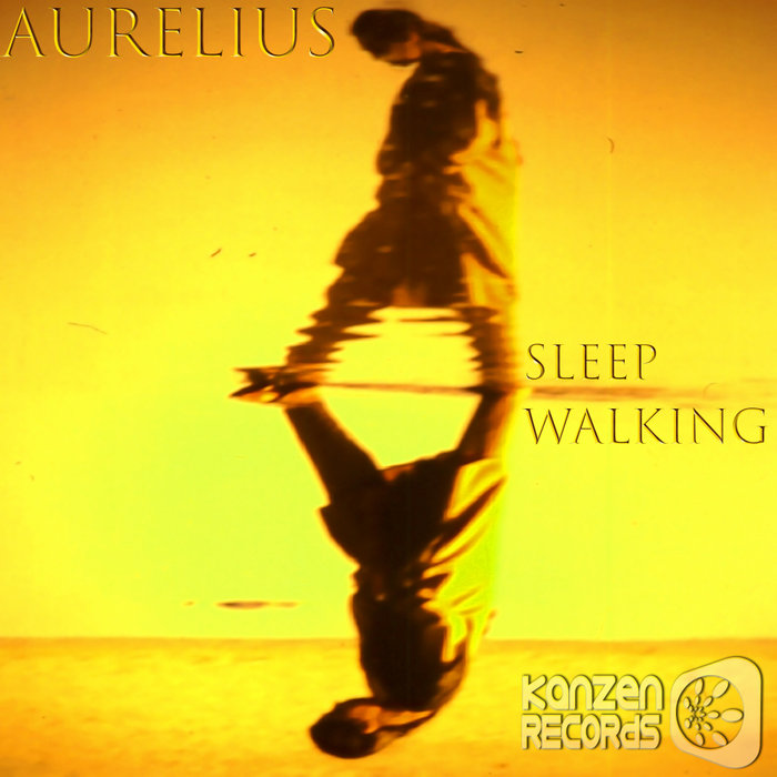 AURELIUS - Sleep Walking