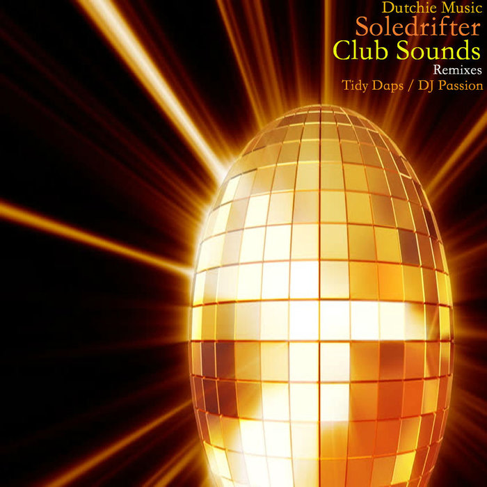 SOLEDRIFTER - Club Sounds