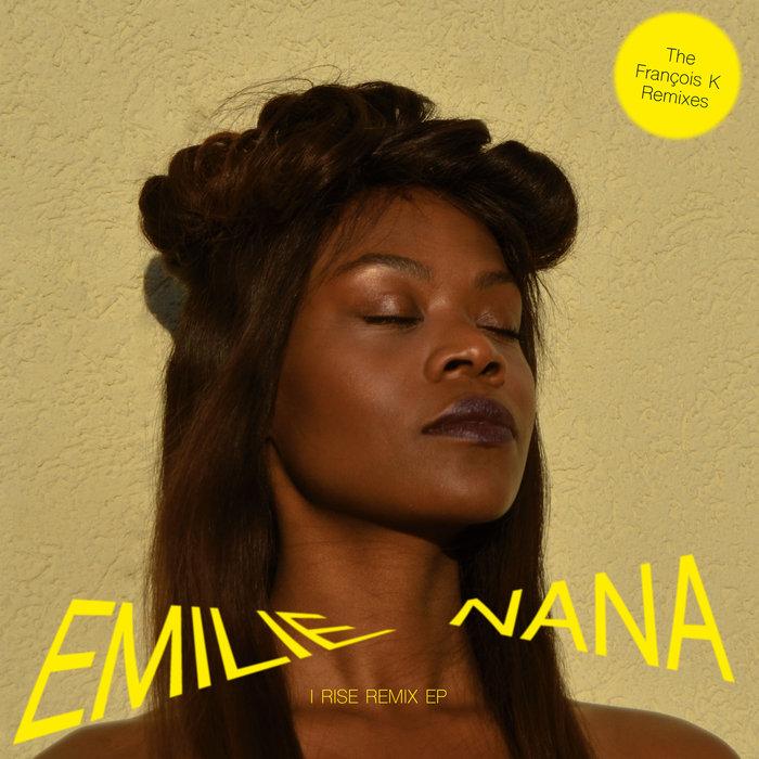 EMILIE NANA - I Rise