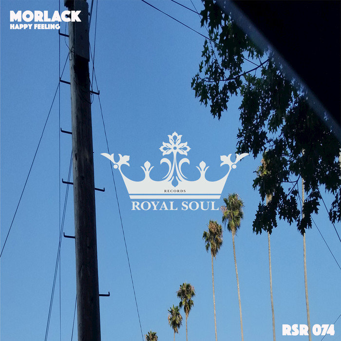MORLACK - Happy Feeling