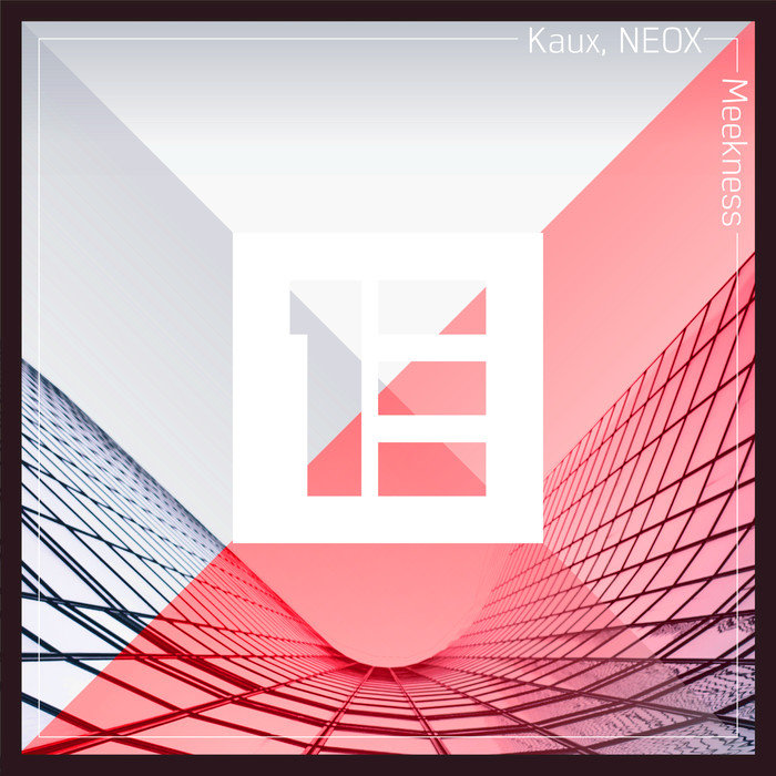 KAUX/NEOX - Meekness