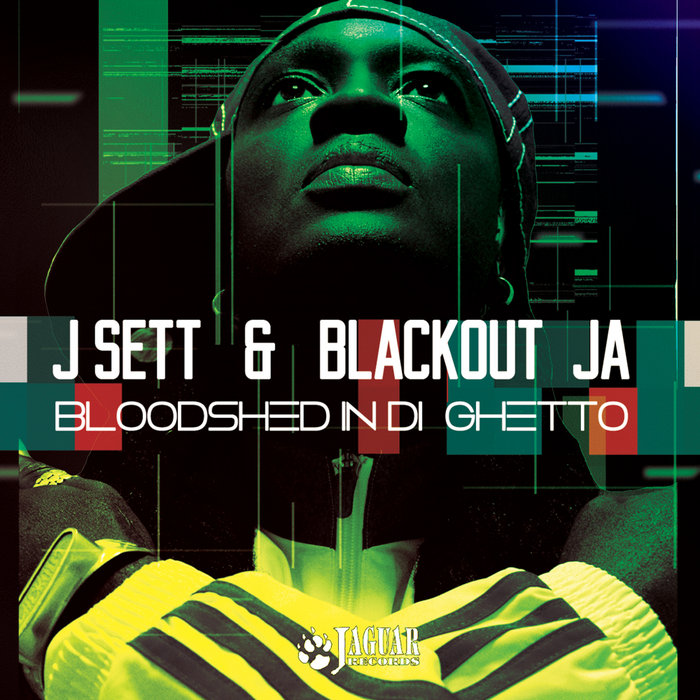BLACKOUT JA/J SETT - Bloodshed In Di Ghetto