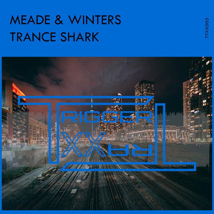 MEADE & WINTERS - Trance Shark
