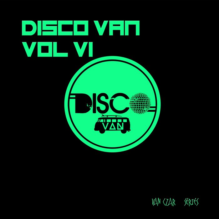 VARIOUS/DISCO VAN - Disco Van Vol 6 (Compiled & Mixed By Disco Van)