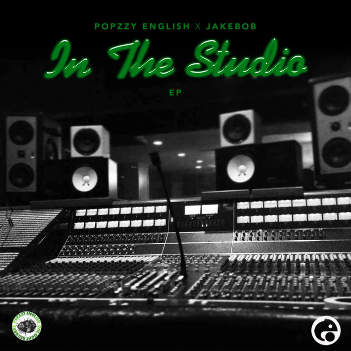 POPZZY ENGLISH/JAKEBOB - In The Studio (Explicit)