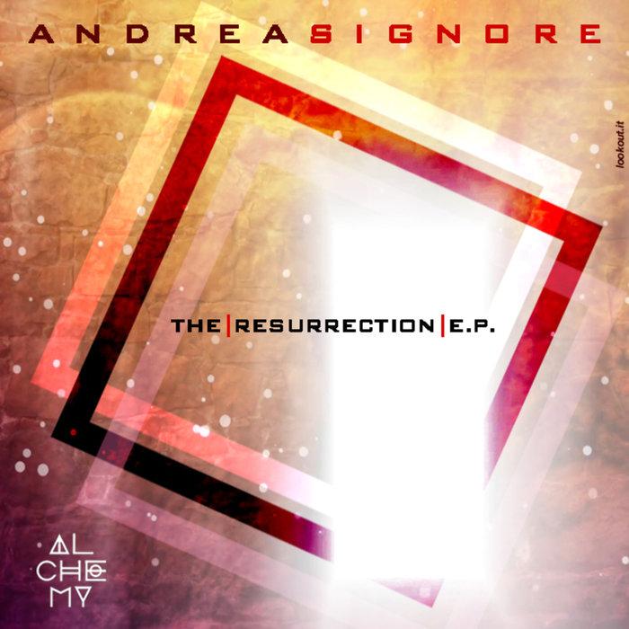 ANDREA SIGNORE - The Resurrection