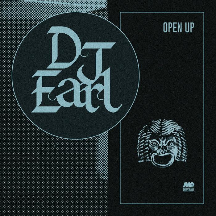 DJ EARL - Open Up