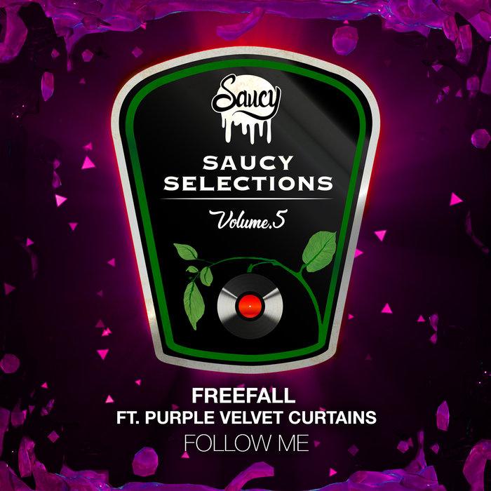 FREEFALL feat PURPLE VELVET CURTAINS - Follow Me