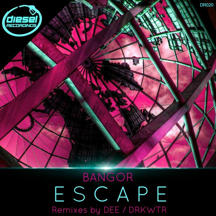 BANGOR - Escape