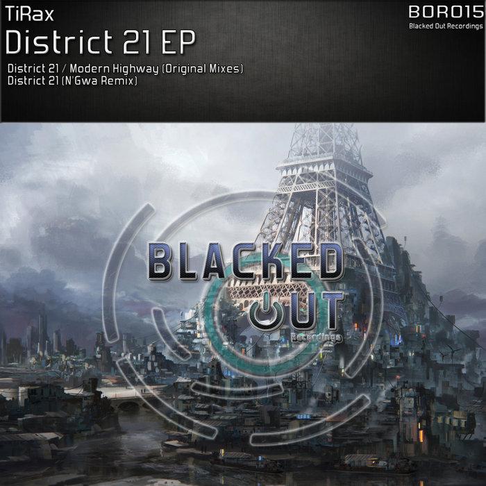 TIRAX - District 21 EP