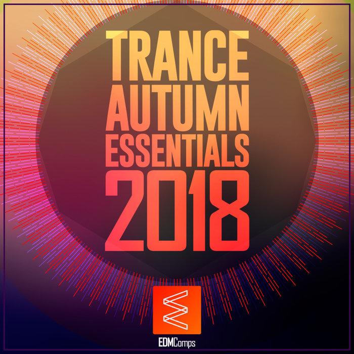 VARIOUS - Trance Autumn Essentials 2018