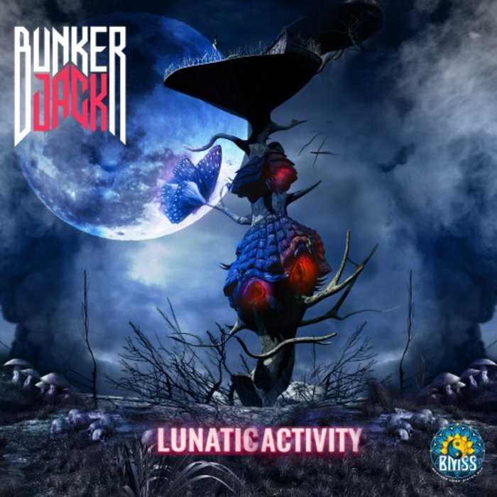 BUNKER JACK - Lunatic Activity