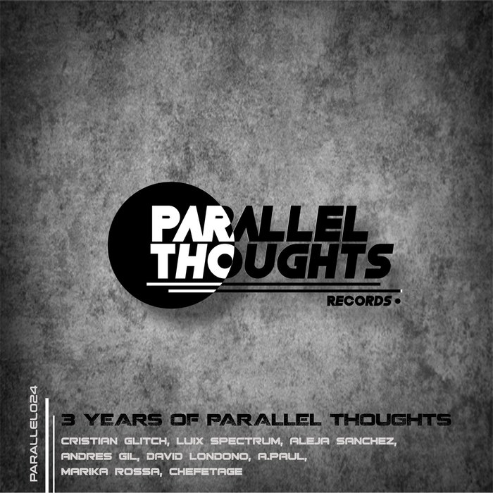 VARIOUS - 3 Years Of Parallel Thoughts