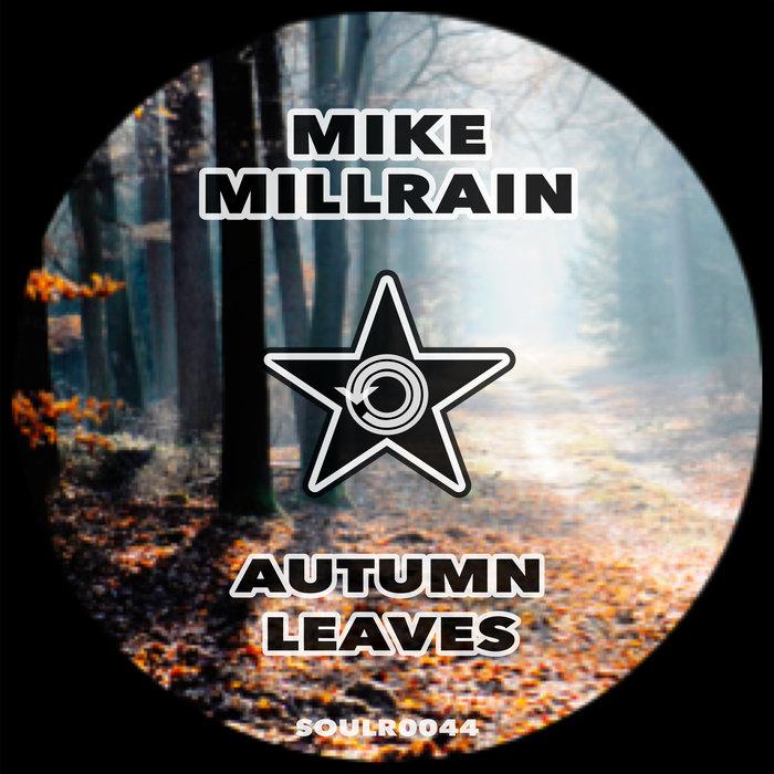MIKE MILLRAIN - Autumn Leaves