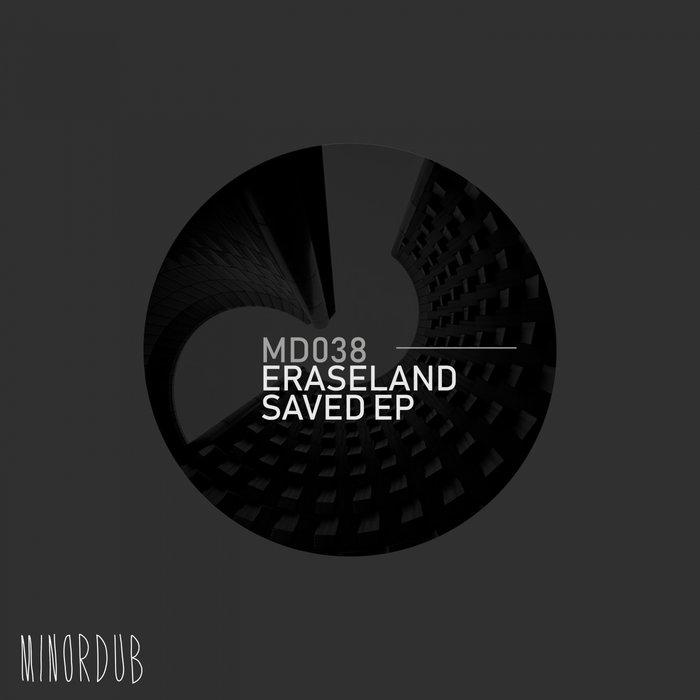 ERASELAND - SAVED EP