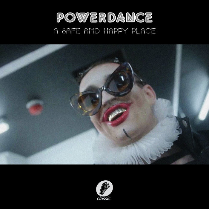 POWERDANCE - A Safe And Happy Place