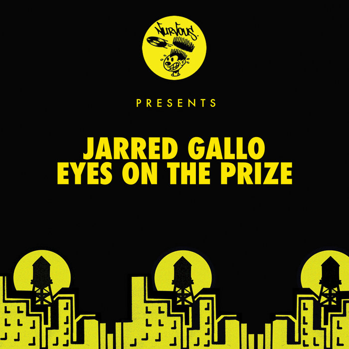 JARRED GALLO - Eyes On The Prize