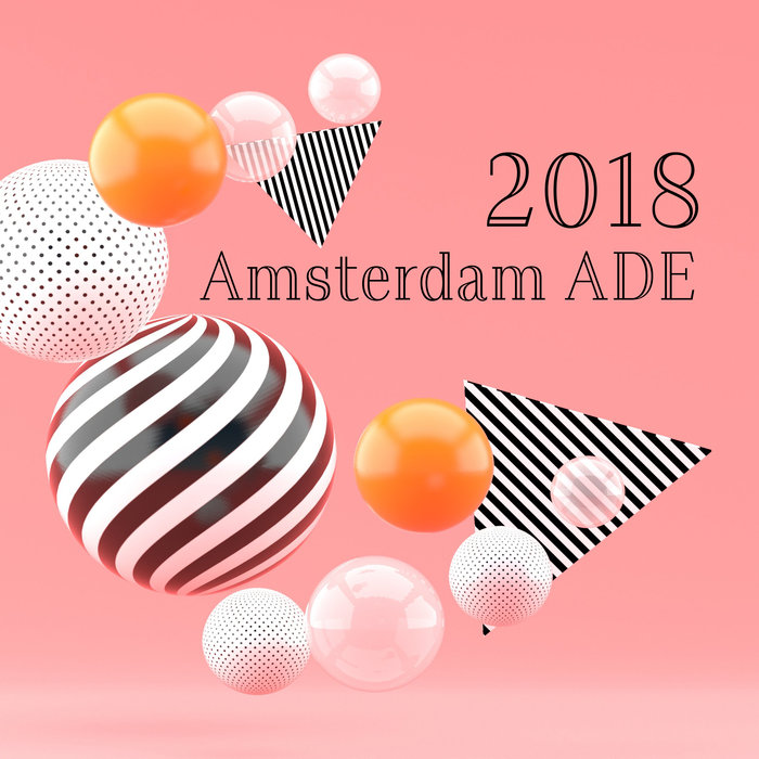 VARIOUS - Amsterdam ADE 2018