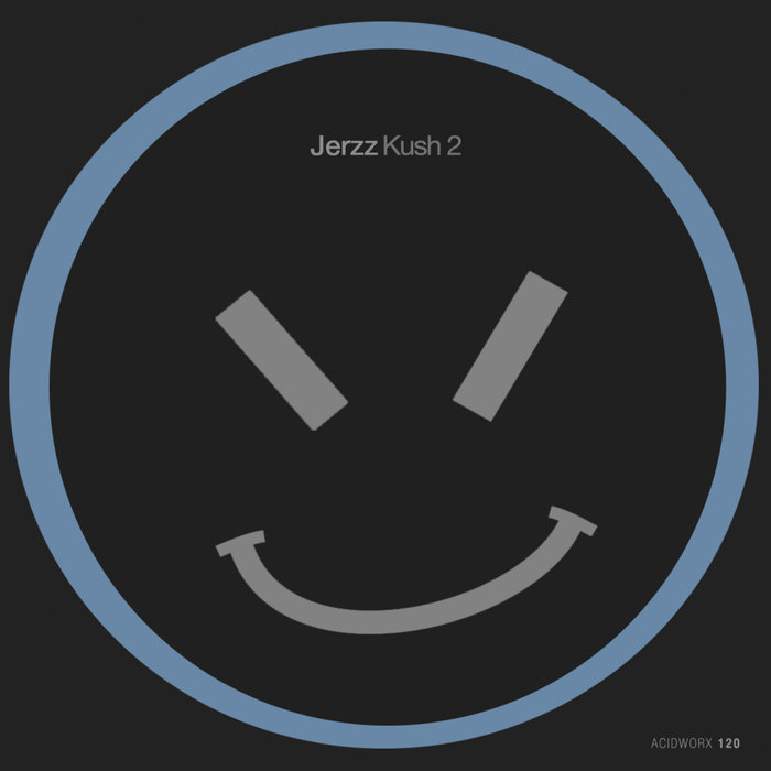 JERZZ - Kush 2