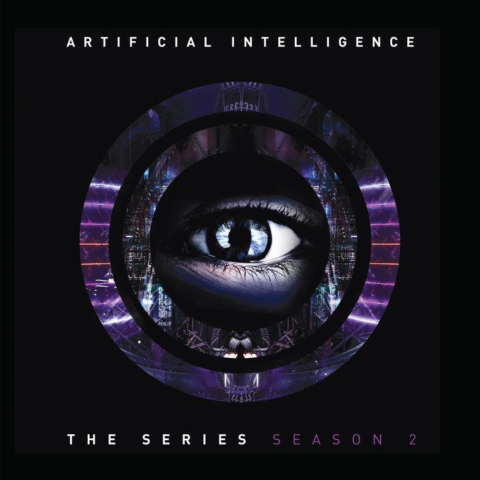 ARTIFICIAL INTELLIGENCE - The Series: Season 2