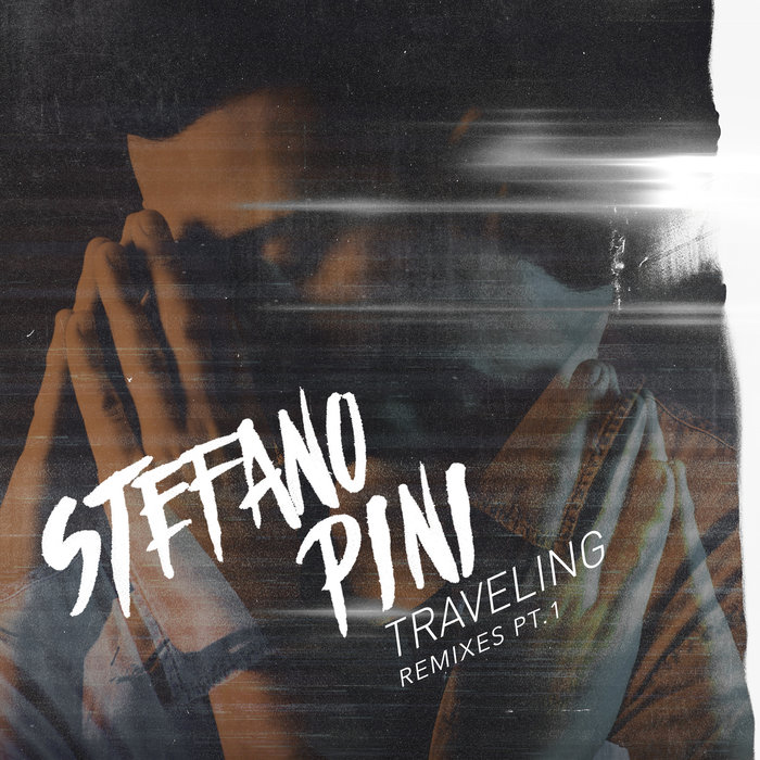 STEFANO PINI - Traveling (the Remixes Part 1)