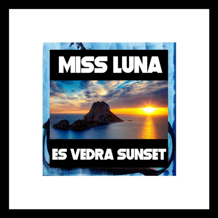 MISS LUNA - Es Vedra Sunset