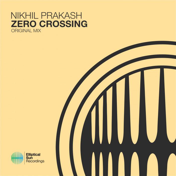 NIKHIL PRAKASH - Zero Crossing