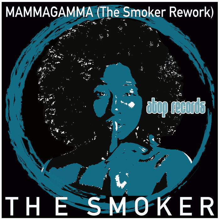 THE SMOKER - Mammagamma
