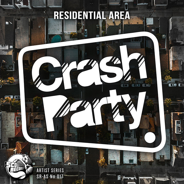 CRASH PARTY - Residential Area EP