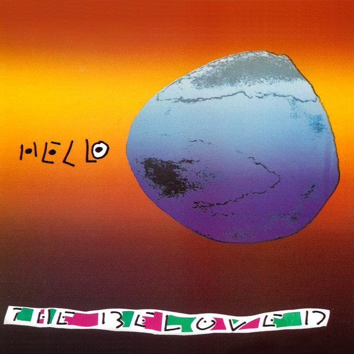 THE BELOVED - Hello