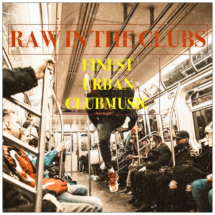 VARIOUS - Raw In The Clubs