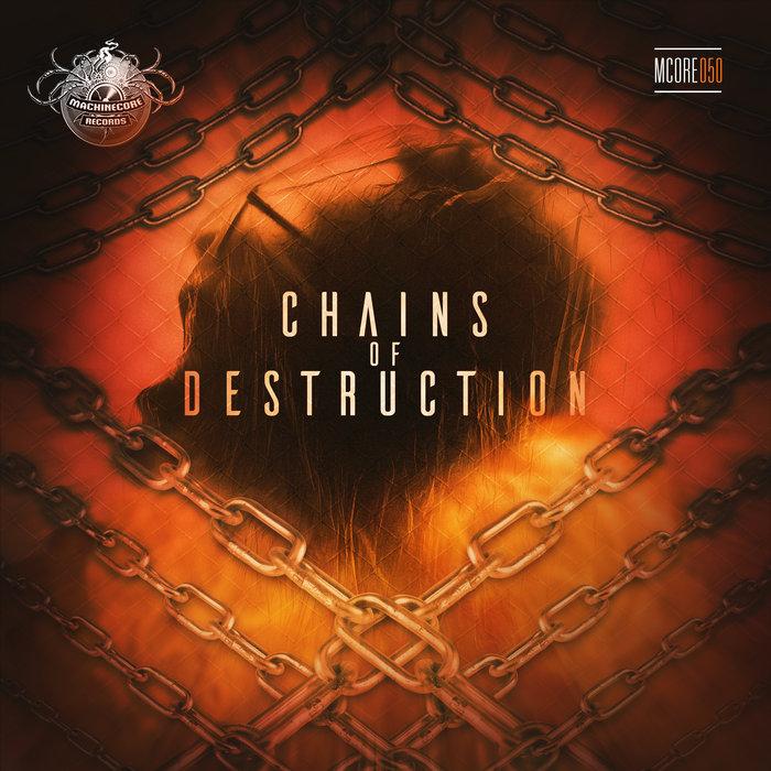 VARIOUS - Chains Of Destruction