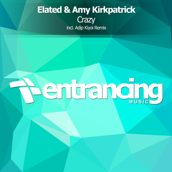 ELATED & AMY KIRKPATRICK - Crazy