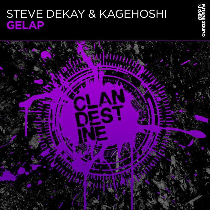 STEVE DEKAY & KAGEHOSHI - Gelap