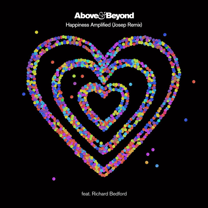 ABOVE & BEYOND feat RICHARD BEDFORD - Happiness Amplified