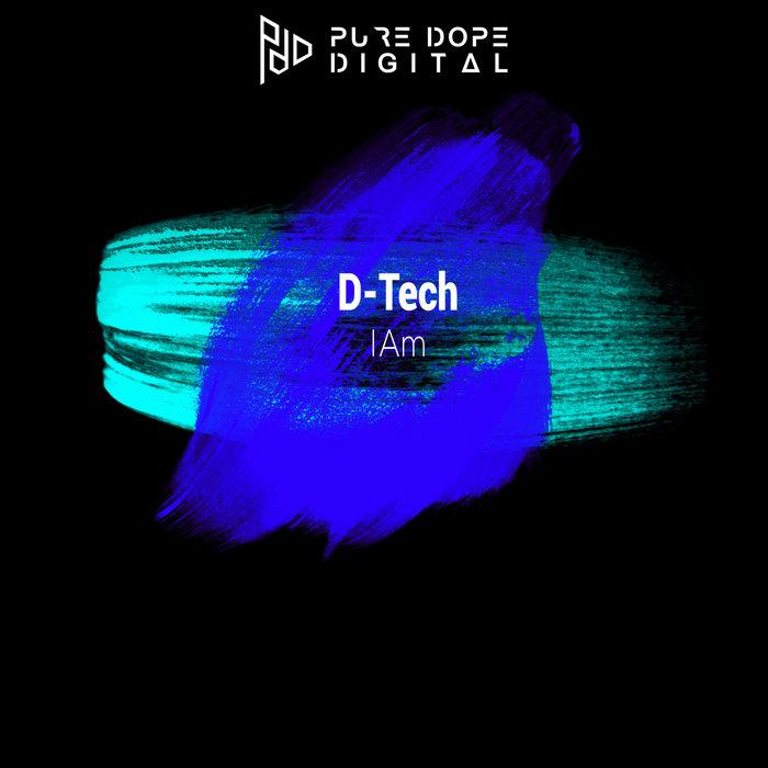 D-TECH - I Am EP