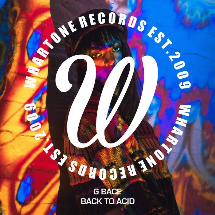 G BACE - Back To Acid