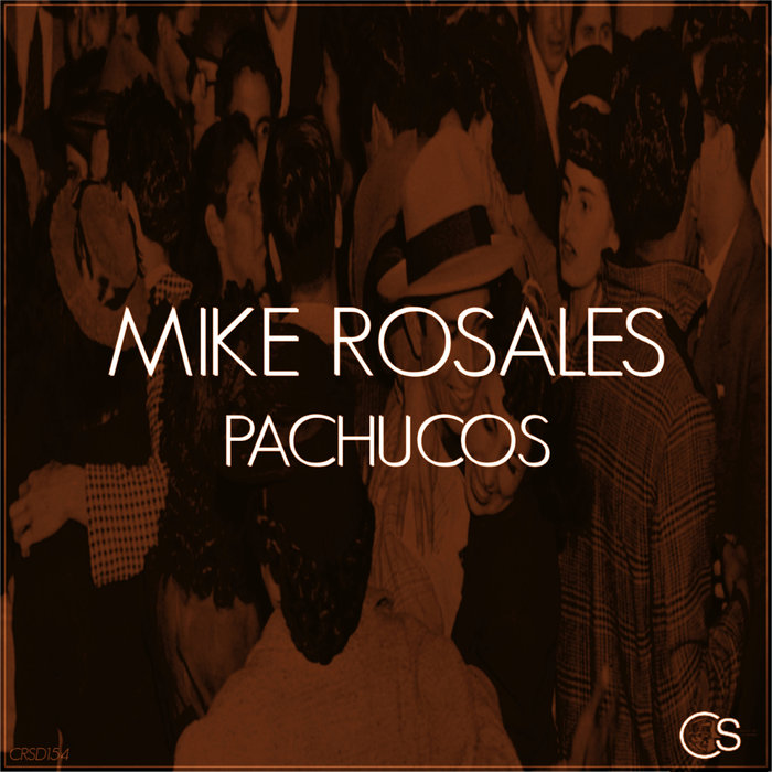 MIKE ROSALES - Pachucos