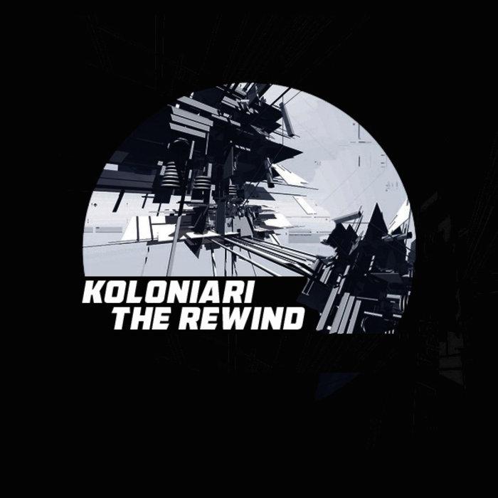 KOLONIARI - The Rewind