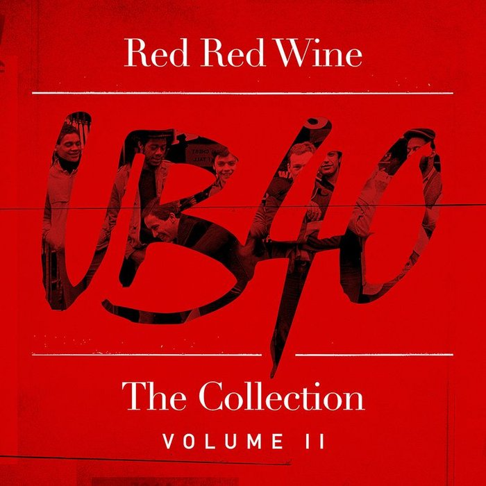 Red Red Wine/The Collection (Vol 2) by UB40 on MP3, WAV