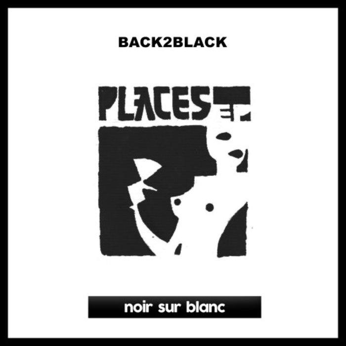 BACK2BLACK feat SONNY BANKS - Places