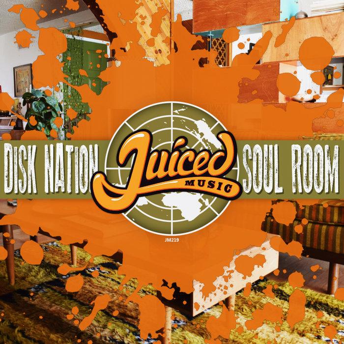 DISK NATION - Soul Room